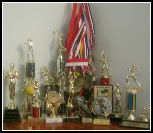 These are only a few trophies and medals.